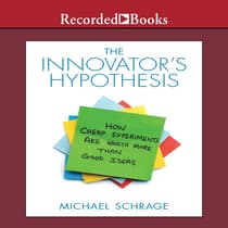The Innovator's Hypothesis by Michael Schrage audiobook