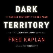 Dark Territory by Fred Kaplan audiobook