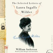 The Selected Letters of Laura Ingalls Wilder by Laura Ingalls  Wilder audiobook