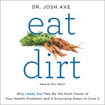 Eat Dirt by Josh Axe audiobook