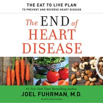 The End of Heart Disease by Joel Fuhrman audiobook