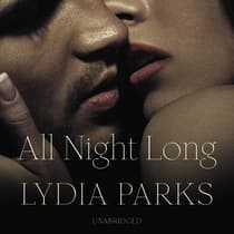 All Night Long by Lydia Parks audiobook