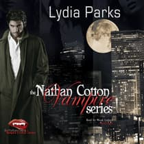 The Nathan Cotton Vampire Series by Lydia Parks audiobook