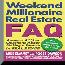 Weekend Millionaire's Real Estate FAQ by Mike Summey audiobook