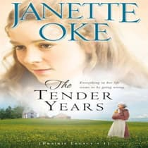 The Tender Years by Janette Oke audiobook