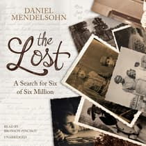 The Lost by Daniel Mendelsohn audiobook