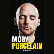 Porcelain by Moby audiobook