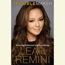 Troublemaker by Leah Remini audiobook