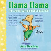 The Llama Llama Audiobook Collection by Anna Dewdney audiobook