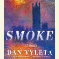 Smoke by Dan Vyleta audiobook