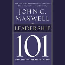 Leadership 101 by John C. Maxwell audiobook