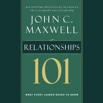 Relationships 101 by John C. Maxwell audiobook