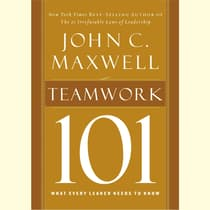 Teamwork 101 by John C. Maxwell audiobook