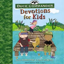 Duck Commander Devotions for Kids by Korie Robertson audiobook