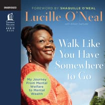 Walk like You Have Somewhere to Go by Lucille O'Neal audiobook