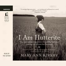 I Am Hutterite by Mary-Ann Kirkby audiobook