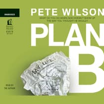 Plan B by Pete Wilson audiobook