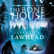 The Bone House by Stephen R. Lawhead audiobook