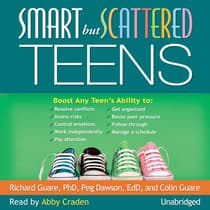 Smart but Scattered Teens by Richard Guare audiobook