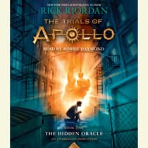 The Trials of Apollo, Book One: The Hidden Oracle by Rick Riordan audiobook