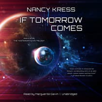 If Tomorrow Comes by Nancy Kress audiobook