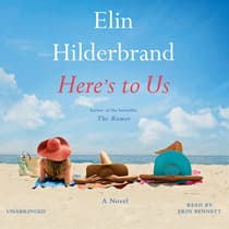 Here's to Us by Elin Hilderbrand audiobook