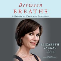 Between Breaths by Elizabeth Vargas audiobook