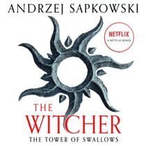 The Tower of Swallows by Andrzej Sapkowski audiobook
