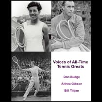 Voices of All-Time Tennis Greats by Listen & Live Audio audiobook