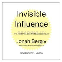 Invisible Influence by Jonah Berger audiobook
