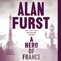 A Hero of France by Alan Furst audiobook
