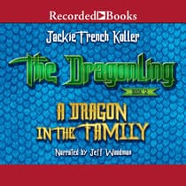 A Dragon in the Family by Jackie  French Koller audiobook