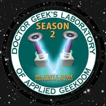 Doctor Geek's Laboratory, Season 2 by Scott C. Viguié audiobook