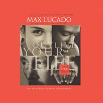Outlive Your Life by Max Lucado audiobook