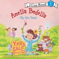 Amelia Bedelia by the Yard by Herman Parish audiobook