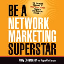 Be a Network Marketing Superstar by Mary Christensen audiobook