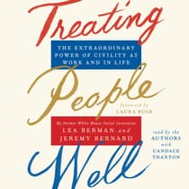 Treating People Well by Lea Berman audiobook