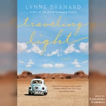 Traveling Light by Lynne Branard audiobook