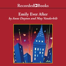 Emily Ever After by Anne Dayton audiobook