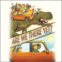 Are We There Yet? by Dan Santat audiobook