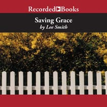 Saving Grace by Lee Smith audiobook