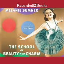 The School of Beauty and Charm by Melanie Sumner audiobook