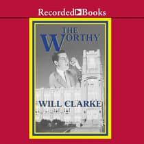 The Worthy by Will Clarke audiobook