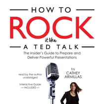 How to Rock It like a TED Talk by Cathey Armillas audiobook