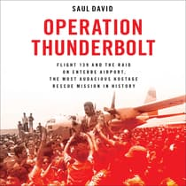 Operation Thunderbolt by Saul David audiobook
