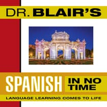 Dr. Blair's Spanish in No Time by Robert Blair audiobook