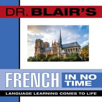 Dr. Blair's French in No Time by Robert Blair audiobook