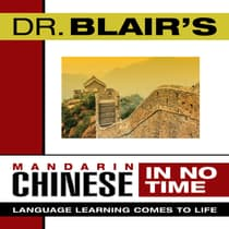Dr. Blair's Mandarin Chinese in No Time by Robert Blair audiobook