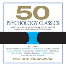 50 Psychology Classics by Tom Butler-Bowdon audiobook