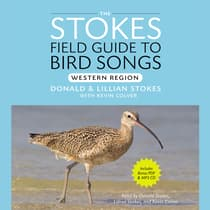 Stokes Field Guide to Bird Songs: Western Region by Donald Stokes audiobook